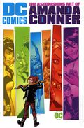 DC Comics The Astonishing Art of Amanda Conner HC (2020 DC) 1-1ST