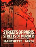 Streets of Paris, Streets of Murder: The Complete Graphic Noir of Manchette and Tardi HC (2020 FB) 1-1ST