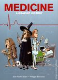 Medicine A Graphic History GN (2020 SelfMadeHero) 1-1ST
