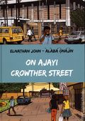 On Ajayi Crowther Street HC (2020 Cassava Republic Press) 1-1ST