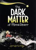 Dark Matter of Mona Starr HC (2020 Amulet Books) 1-1ST