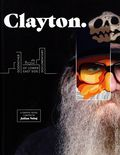 Clayton: Godfather of Lower East Side Documentary HC (2020 Permuted Press) 1-1ST