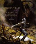Enchanted A History of Fantasy Illustration HC (2020 Abbeville Press) 1-1ST