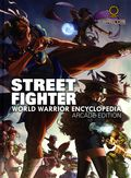 Street Fighter World Warrior Encyclopedia HC (2015 Udon) 1AR-1ST