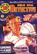 Gold Seal Detective Pulp Replica (2012 Adventure House) Apr 1936