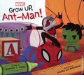 Grow Up Ant-Man HC (2020 Marvel Press) Board Book Edition 1-1ST