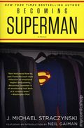 Becoming Superman: My Journey From Poverty to Hollywood SC (2020 Harper Voyager) 1-1ST