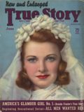 True Story Magazine (1919-1992 MacFadden Publications) Vol. 40 #5