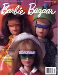 Barbie Bazaar (1988-2006 Murat Caviale Communications) Barbie Collector Magazine Vol. IV #1