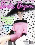 Barbie Bazaar (1988-2006 Murat Caviale Communications) Barbie Collector Magazine Vol. V #6