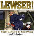 Lewser! TPB (2020 Andrews McMeel) More Doonesbury in Time of Trump 1-1ST