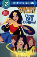 DC Super Hero Girls: Wonder Woman Three Big Bullies SC (2020 RH) Step into Reading 1-1ST