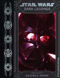 Star Wars Dark Legends HC (2020 A Disney/Lucasfilm Novel) 1-1ST