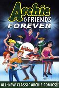 Archie and Friends Forever TPB (2020 Archie Comics) 1-1ST