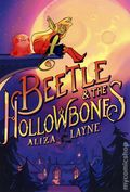 Beetle and the Hollowbones HC (2020 Atheneum) 1-1ST