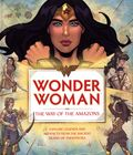 Wonder Woman The Way of the Amazons HC (2020 Insight Editions) 1-1ST