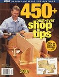 Wood Magazine 450+ Best-Ever Shop Tips (2007 Meredith Publishing) 1-2ND