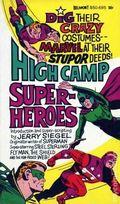 High Camp Super-Heroes PB (1966 Belmont) 1-1ST