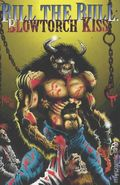 Bill the Bull Blowtorch Kiss (1994) 1
