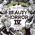 Beauty of Horror: A GOREgeous Coloring Book SC (2016-2020 IDW) By Alan Robert 4-1ST