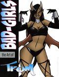 Bad Girls The Art of Trom SC (2020 FantaCo) 1-1ST