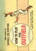 Finer Points of Baseball For Everyone: How to Play The Outfield (1958) 1962