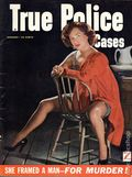 True Police Cases (1946-2000 Fawcett 2nd Series) Magazine Vol. 4 #45