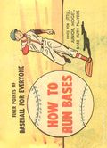 Finer Points of Baseball For Everyone: How to Run Bases (1958) 1961