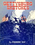 Gettysburg Sketches by Frederic Ray (1963) 1963