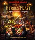 Dungeons and Dragons Heroes' Feast HC (2020 Ten Speed Press) The Official D&D Cookbook 1-1ST