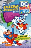 Amazing Adventures of the DC Super Pets! Cave of Kryptonite SC (2020 Capstone) 1-1ST