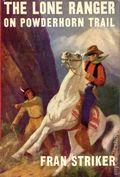 Lone Ranger on Powderhorn Trail HC (1949 Grosset & Dunlap) 0-1ST