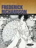 Lost Art of Frederick Richardson SC (2010 Picture This Press) 1-1ST