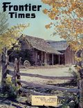 Frontier Times Magazine (1923-1947 Western Publications) 1st Series Vol. 37 #4