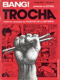 Bang Trocha (1977 Colectivo de la Historieta) Spain 1