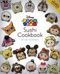 Disney Tsum Tsum Sushi Cookbook SC (2020 Viz) 1-1ST