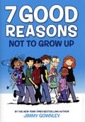 7 Good Reasons Not to Grow Up HC (2020 Scholastic) 1-1ST