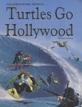 Turtles Go Hollywood (1990) 0