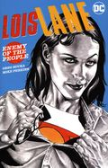 Lois Lane Enemy of the People TPB (2020 DC) 1-1ST