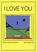 I Love You GN (2018 Retrofit/Big Planet Comics) Stories and Cartoons by Sara Lautman 1-1ST
