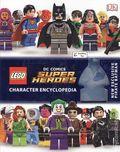 LEGO DC Comics Super Hero Character Encyclopedia HC (2016 DK) 1N-1ST