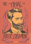 Trial of Roger Casement GN (2016 SelfMadeHero) 1-1ST