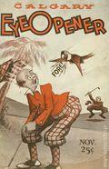 Calgary Eye Opener (1926-1939 Bob Edwards Publishing) Vol. 28 #70
