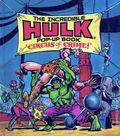 Incredible Hulk Pop-Up Book Circus of Crime HC (1982) 1-1ST