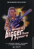 Mine's Bigger than Yours SC (2020 Schiffer) The 100 Wackiest Action Movies 1-1ST