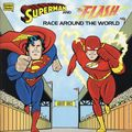 Superman and the Flash Race Around the World SC (1996 Western Publishing) 1-1ST