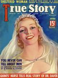 True Story Magazine (1919-1992 MacFadden Publications) Vol. 34 #5