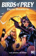 Birds of Prey Hero Hunters TPB (2021 DC) 1-1ST