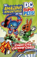 Amazing Adventures of the DC Super Pets! Coast City Carnival Chaos SC (2021 Capstone) 1-1ST