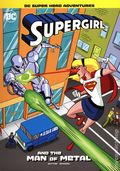 DC Super Hero Adventures Supergirl and the Man of Metal SC (2021 Stone Arch Books) 1-1ST